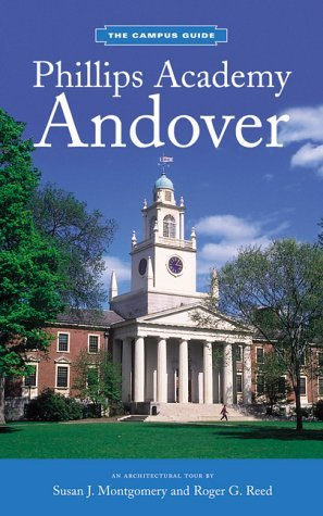 The Campus Guides: Phillips Academy, Andover by R. Reed (2000-07-01) (Reed Andover)