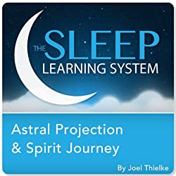 Astral Projection & Spirit Journey, Guided Meditation and Affirmations