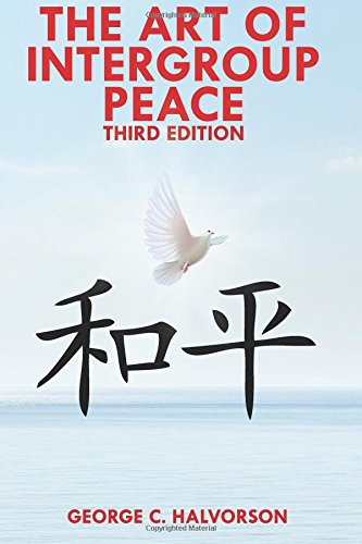 Download The Art of InterGroup Peace (Third Edition) pdf epub