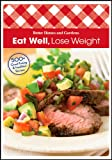 Eat Well, Lose Weight, Better Homes and Gardens Books Staff, 0470540311