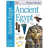 Ancient Egypt (Eyewitness Project Books)