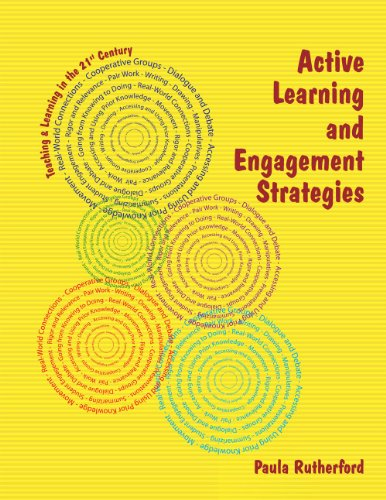 Active Learning and Engagement Strategies (Teaching & Learning in the 21st Century)