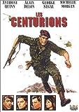 Les Centurions - version longue