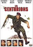 Les Centurions by Anthony Quinn