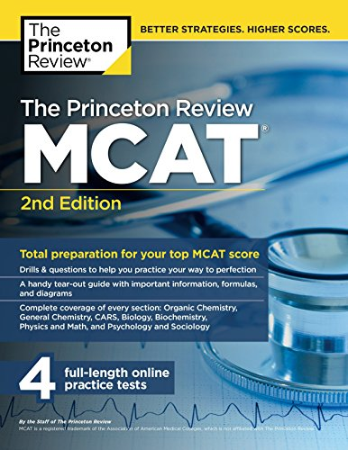 The Princeton Review MCAT, 2nd Edition: Total Preparation for Your Top MCAT Score