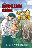 img - for The Unwilling Bride Of A Cattle Baron book / textbook / text book