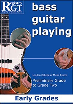 Book Bass Guitar Playing: Early Grades -- London College of Music Exams Preliminary Grade to Grade 2