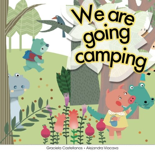 We are going camping