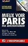 Mieux Voir Paris par L`Indispensable