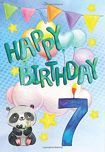 Happy Birthday 7: Birthday Gifts For Kids, Birthday Journal Notebook For 7 Year Old For Journaling & Doodling, 7 x 10, (Birthday Keepsake Book)