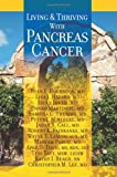 Living and Thriving with Pancreas Cancer, Ryan Holbrook, 061597824X