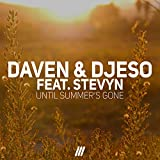 Until Summer's Gone (feat. Stevyn)