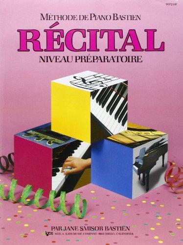 bastien jane methode de piano recital niveau preparatoire bk french musique passion. Black Bedroom Furniture Sets. Home Design Ideas