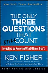 The Only Three Questions That Still Count: Investing By Knowing What Others Don't Kindle Edition