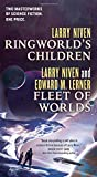 Ringworld's Children and Fleet of Worlds