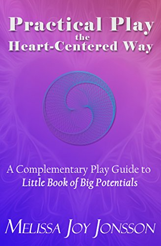 >OFFLINE> Practical Play The Heart-Centered Way: A Complementary Play Guide To Little Book Of Big Potentials. whether provides Trading Lawyer Garden drinks