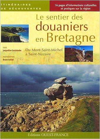 En ligne téléchargement gratuit SENTIER DES DOUANIERS EN BRETAGNE pdf, epub ebook