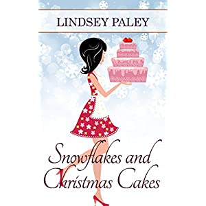 Snowflakes and Christmas Cakes (A Camille Carter Novel Book 1)