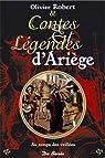 Ariege Contes et Legendes par de Robert