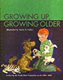 Growing up Grwng Old 19 Lib Ed, Young Owl, 0030858283