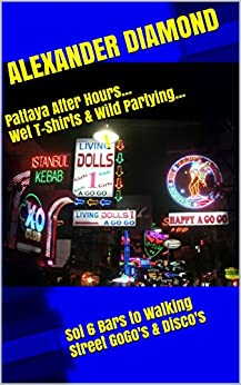 Pattaya After Hours T Shirts Partying ebook