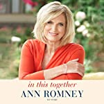 In This Together: My Story | Ann Romney