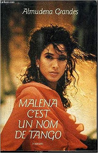 Malena cest un nom de tango