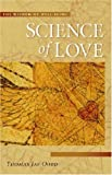 img - for Science of Love: The Wisdom of Well-being by Thomas Jay Oord (2004-10-28) book / textbook / text book