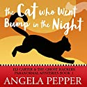 The Cat Who Went Bump in the Night: Eli Carter & the Ghost Hackers Paranormal Mysteries, Book 1 Audiobook by Angela Pepper Narrated by John Pirhalla