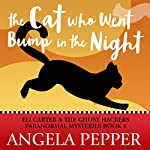 The Cat Who Went Bump in the Night: Eli Carter & the Ghost Hackers Paranormal Mysteries, Book 1 | Angela Pepper