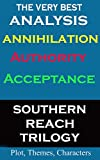 Analysis - Annihilation, Authority, & Acceptance by Jeff Vandermeer