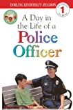 Day in the Life of a Police Officer, Linda Hayward, 0613439287