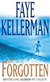 Front cover for the book The Forgotten by Faye Kellerman