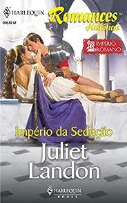 Império da sedução (Harlequin Históricos Livro 42)