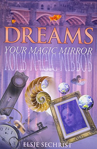 Dreams: Your Magic Mirror: With Interpretations of Edgar Cayce Edgar Magic
