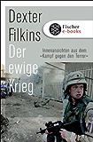 Der ewige Krieg: Innenansichten aus dem »Kampf gegen den Terror«