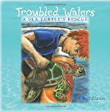 Troubled Waters, Jill Pellerin, 1453803734