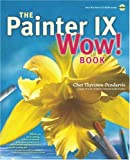 The Painter IX Wow! Book, Cher Threinen-Pendarvis, 0321305329