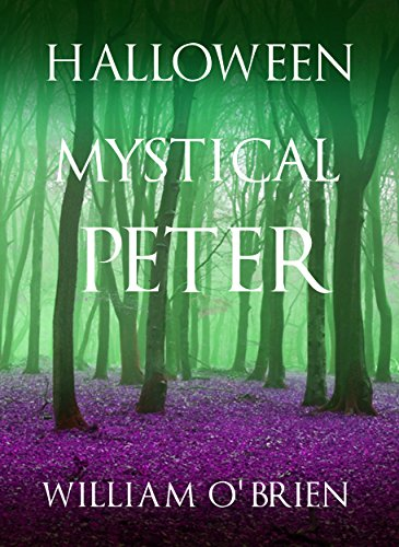 Halloween: Mystical Peter: (Peter: A Darkened Fairytale, Vol 11) (Volume 11)