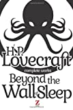Beyond the Wall of Sleep, H. P. Lovecraft, 1494389967