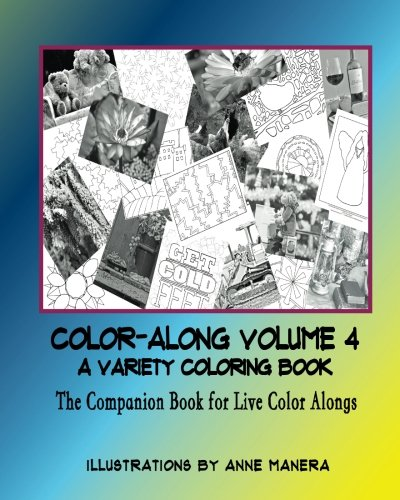 COLORALONG A Variety Coloring Book Volume 5 The Companion Book for Live Color  Alongs