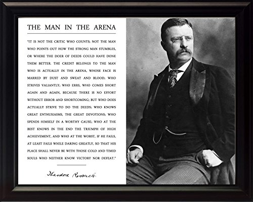 WeSellPhotos Theodore Teddy Roosevelt The Man in The Arena Quote 8x10 Framed Picture Black and White Official Portrait