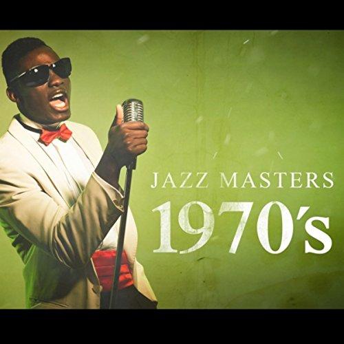 Jazz Masters: 1970's