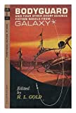 img - for Bodyguard and Four Other Short Science Fiction Novels From Galaxy (Perma M-4252) book / textbook / text book