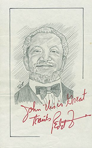 Redd Foxx – Inscribed Original Art Signed co-signed By: John Raitt