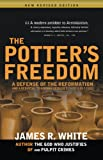 The Potter's Freedom: A Defense of the