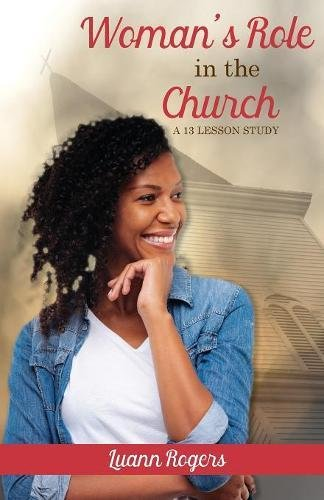 Woman's Role in the Church: A 13 Lesson  Study PDF