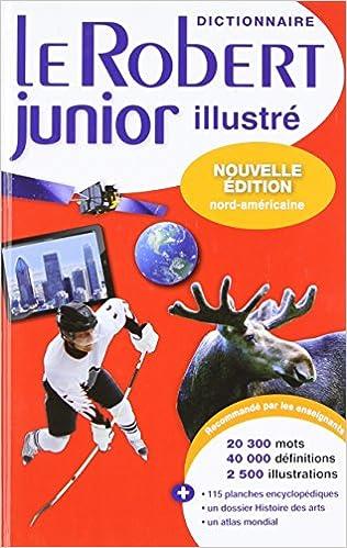 Livre Le Robert junior illustre dictionnaire: Edition Nord-americaine pdf, epub ebook