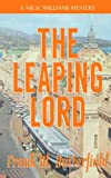 The Leaping Lord: Volume 19 (A Nick Williams Mystery)