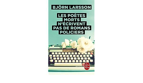 Amazon Com Les Poetes Morts N Ecrivent Pas De Romans
